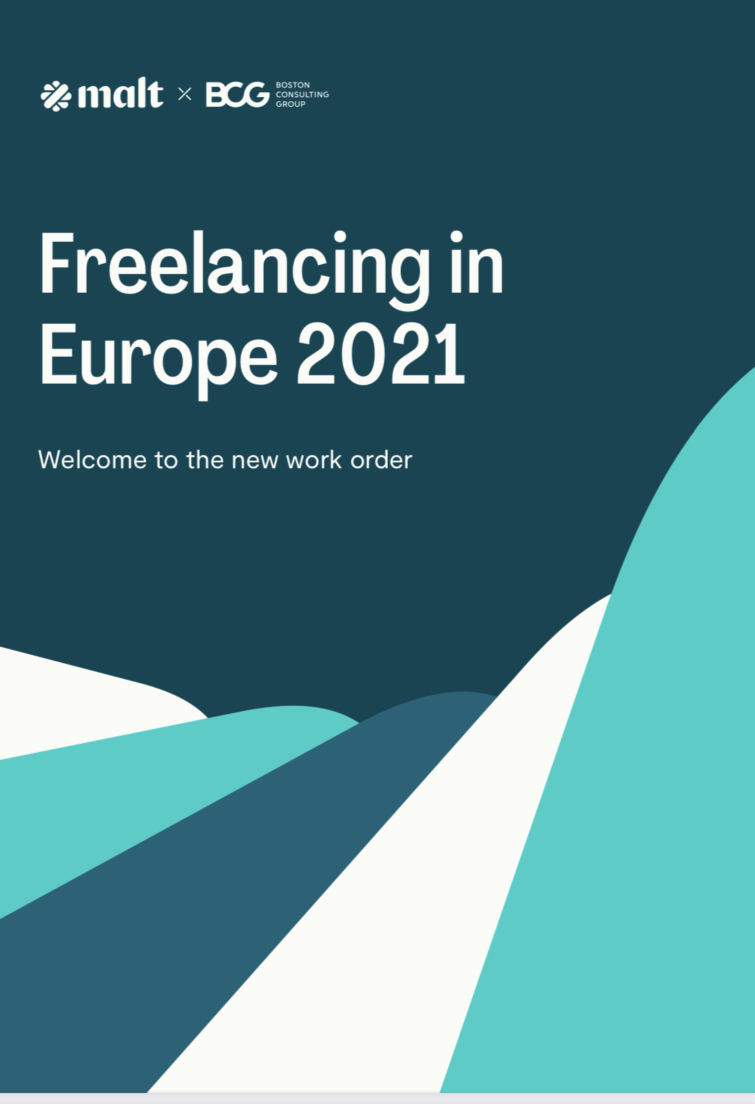 Freelancing in Europe 2021-Welcome to the new work order